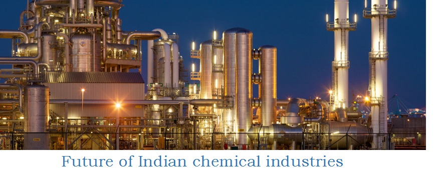 Future of Indian chemical industries